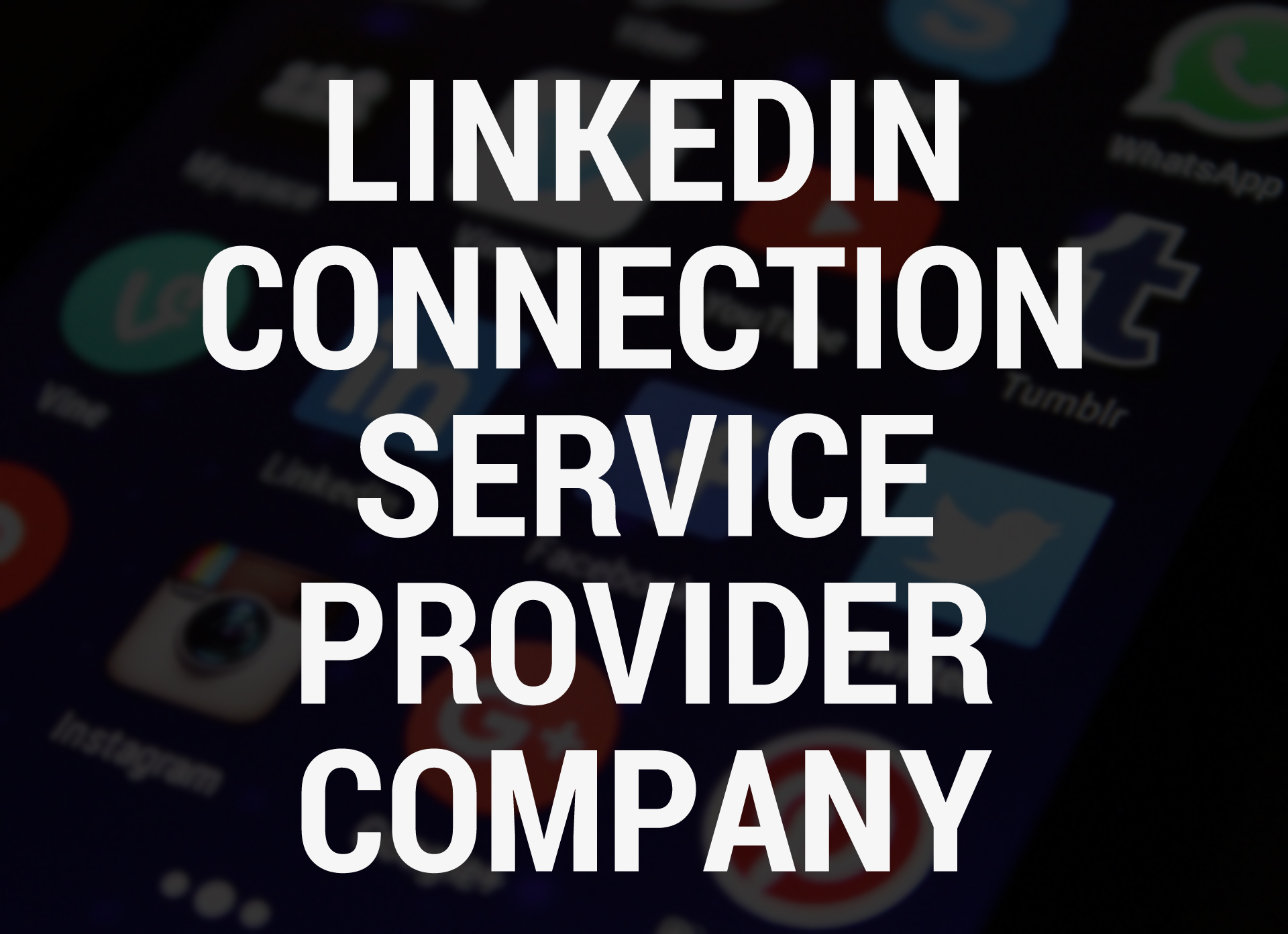 Linkedin Connection Service